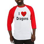 I Love Dragons (Front) Baseball Jersey
