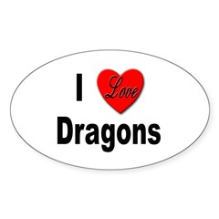 I Love Dragons Oval Decal