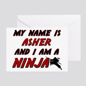 my name is asher and i am a ninja Greeting Card