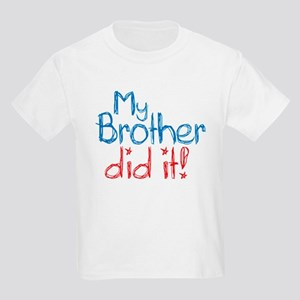 My Brother Did It! (2) Kids Light T-Shirt
