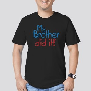 My Brother Did It! (2) Men's Fitted T-Shirt (dark)