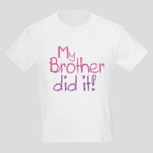 My Brother Did It! Kids Light T-Shirt