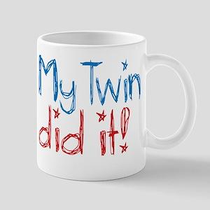 My Twin Did It! (2) Mug