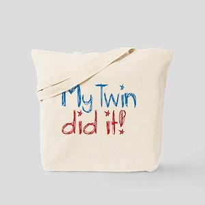 My Twin Did It! (2) Tote Bag