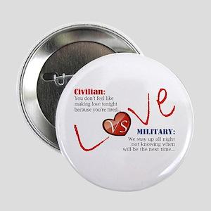 """Making Love Civilian vs Military 2.25"""" Button"""