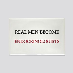 Real Men Become Endocrinologists Rectangle Magnet