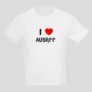 I LOVE AUBREE Kids T-Shirt