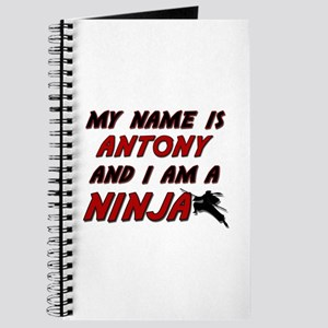 my name is antony and i am a ninja Journal