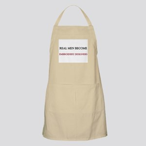 Real Men Become Embroidery Designers BBQ Apron