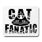 Cat Fanatic Mousepad