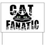 Cat Fanatic Yard Sign
