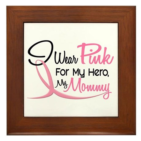 Pink For My Hero 3 MOMMY Framed Tile