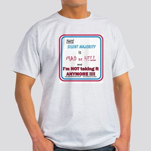 I'm MAD as HELL Light T-Shirt