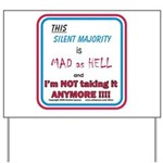 I'm MAD as HELL Yard Sign