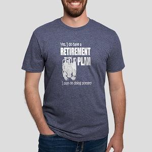 Retirement Plan On Doing Pottery T-Shirt