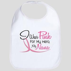 Pink For My Hero 3 NANA Bib
