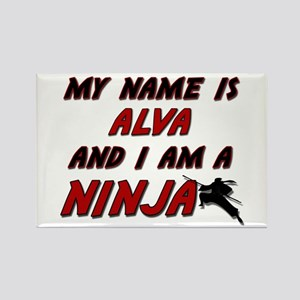 my name is alva and i am a ninja Rectangle Magnet