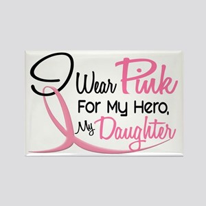 Pink For My Hero 3 DAUGHTER Rectangle Magnet