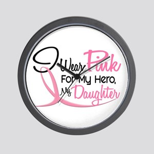 Pink For My Hero 3 DAUGHTER Wall Clock
