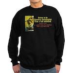 Better Dissatisfied Sweatshirt (dark)