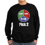 Good, Fast, Cheap Sweatshirt (dark)