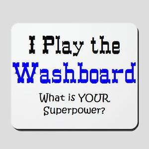play washboard Mousepad