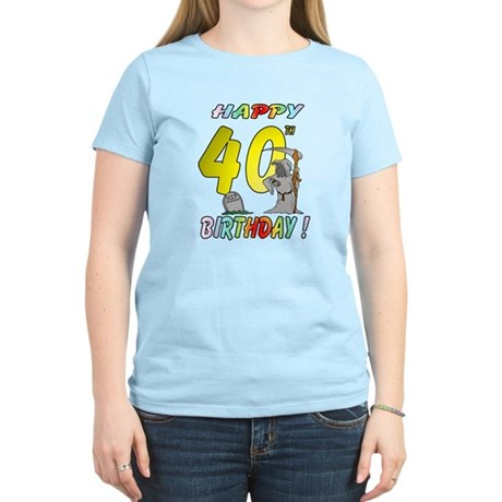 Happy 40th Women's Light T-Shirt