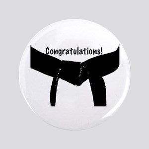 "Black Belt Congratulations 3.5"" Button"
