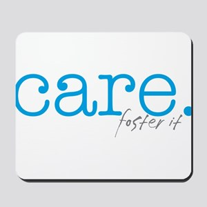 care. foster it Mousepad
