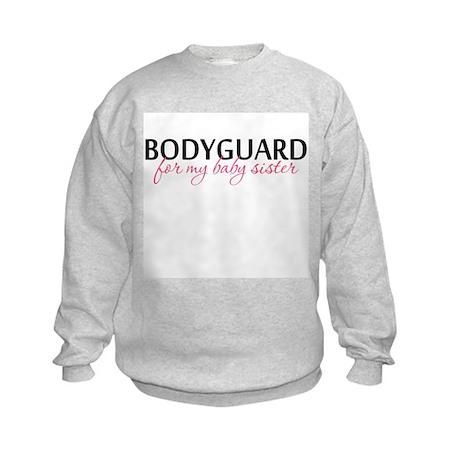 Bodyguard for my Baby Sister Kids Sweatshirt