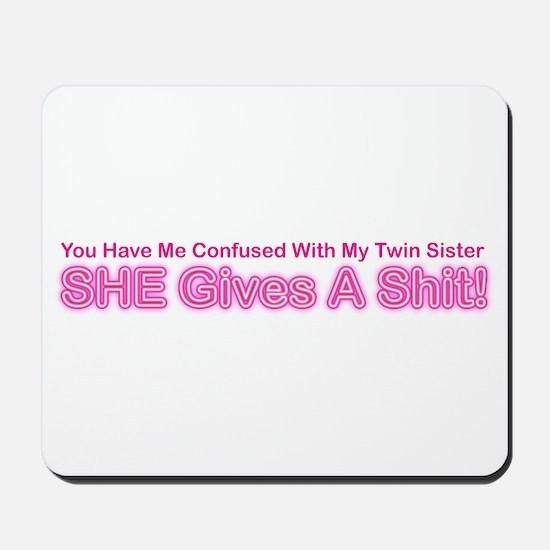 My Twin Sister Mousepad