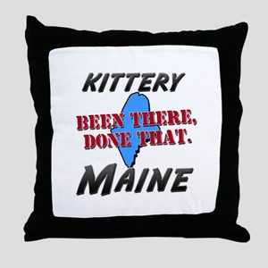kittery maine - been there, done that Throw Pillow