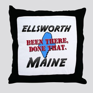 ellsworth maine - been there, done that Throw Pill