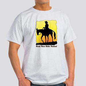 Real Men Ride Mules Light T-Shirt