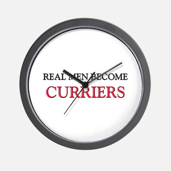 Real Men Become Curriers Wall Clock