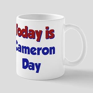Today Is Cameron Day Mug