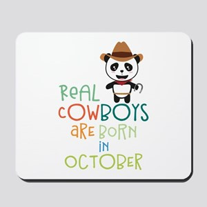 Real Cowboys are born in October Cecnx Mousepad