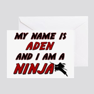 my name is aden and i am a ninja Greeting Card