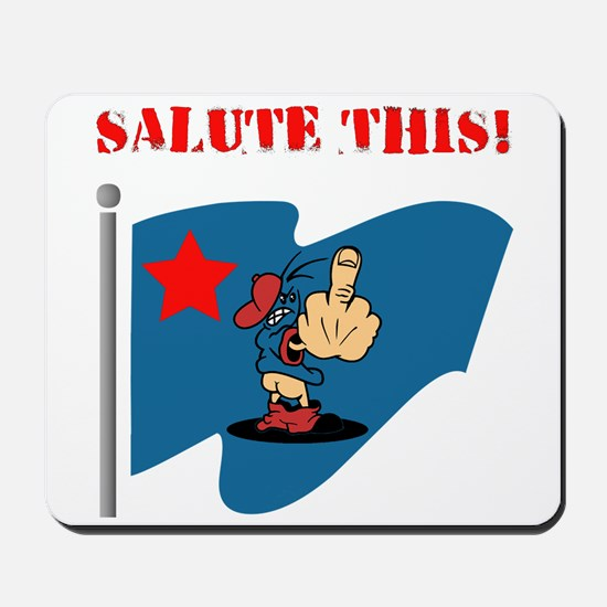 Salute This! Mousepad