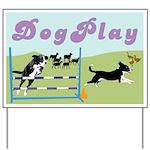 DogPlay Yard Sign