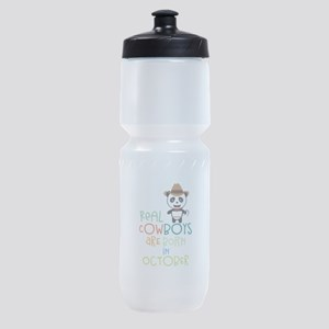 Real Cowboys are born in October Cec Sports Bottle