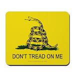 Don't Tread on Me Mousepad