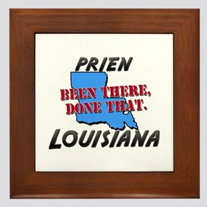 prien louisiana - been there, done that Framed Til