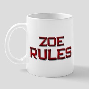 zoe rules Mug