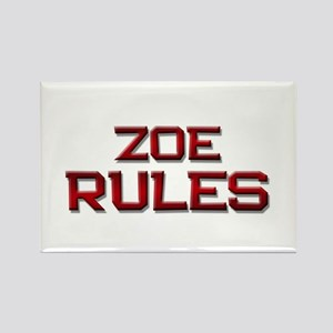 zoe rules Rectangle Magnet