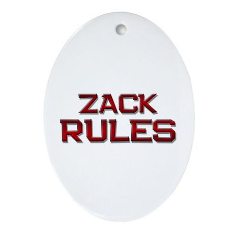 zack rules Oval Ornament