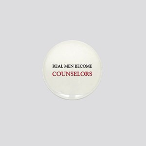 Real Men Become Counselors Mini Button