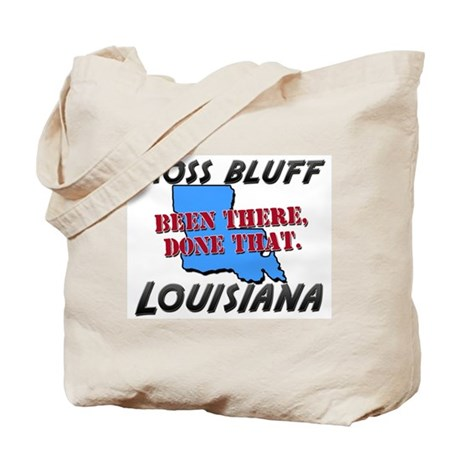 moss bluff louisiana - been there, done that Tote