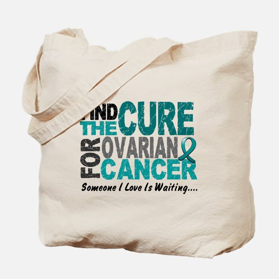 Find The Cure 1 OVARIAN CANCER Tote Bag