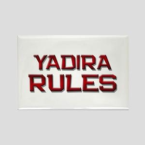 yadira rules Rectangle Magnet
